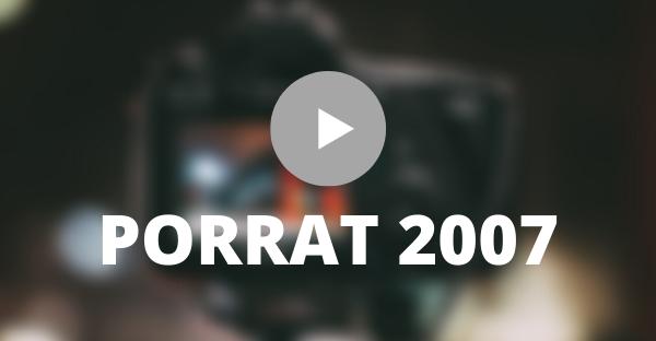 Porrat de Sant Macià 2007 – Vídeo