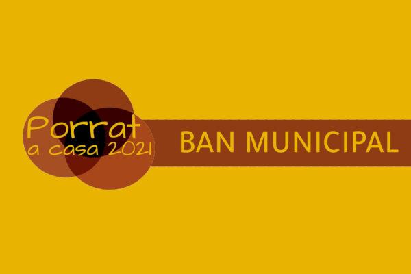 Ban municipal del Porrat a casa